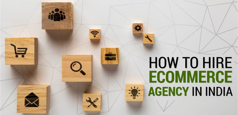 top ecommerce agency in India